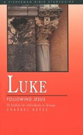 Luke: Following Jesus, Fisherman Bible Studies - Slightly Imperfect