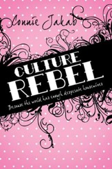 Culture Rebel: Because the world has enough desperate housewives - eBook