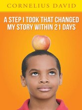 A Step I Took That Changed My Story Within 21 Days - eBook