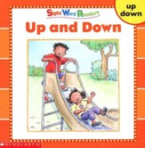 Sight Word Readers: Up and Down