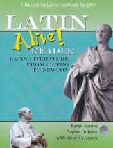 Latin Alive! Reader: Latin Literature from Cicero to Newton  - Slightly Imperfect