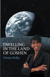 Dwelling in the Land of Goshen - eBook