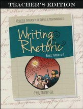 Writing & Rhetoric Book 2: Teacher's Edition