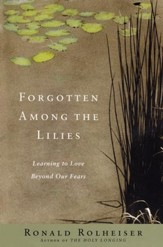 Forgotten Among the Lillies