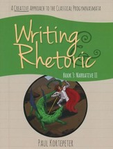 Writing & Rhetoric Book 3: Narrative  II Student Edition