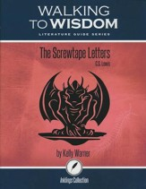 Walking to Wisdom Literature Guide: Screwtape Letters Student Edition