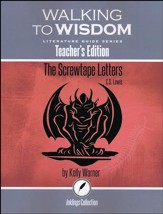 Walking to Wisdom Literature Guide: Screwtape Letters Teacher's Edition
