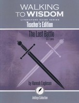 Walking to Wisdom Literature Guide: The Last Battle Teacher's Edition - Slightly Imperfect