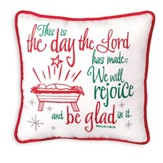This Is The Day Christmas Pillow (Psalm 118.24)