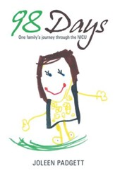 98 Days: One family's journey through the NICU - eBook