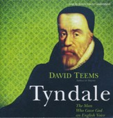 Tyndale: The Man Who Gave God an English Voice - unabridged audio book on CD