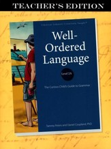 Well-Ordered Language 2A: The  Curious Child's Guide to Grammar, Teacher's Edition