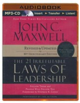 The 21 Irrefutable Laws of Leadership: Follow Them and People Will Follow You - abridged audiobook on CD