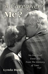A Caregiver? Me? - eBook