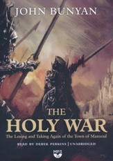 The Holy War: The Losing and Taking Again of the Town of Mansoul - unabridged audiobook on MP3-CD