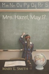 Mrs. Hazel, May I? - eBook