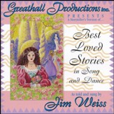 A Storyteller's Version of Best  Loved Stories in Song & Dance CD
