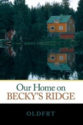 Our Home on Becky's Ridge - eBook