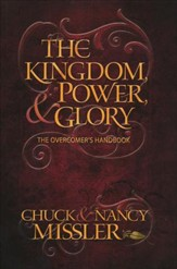 The Kingdom Power and Glory - The Overcomers Hand Book - Slightly Imperfect