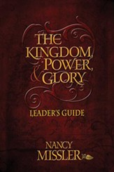 The Kingdom Power and Glory - Leaders Guide