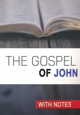 The Gospel of John with Notes
