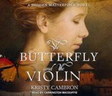 The Butterfly and the Violin - unabridged audio book on CD