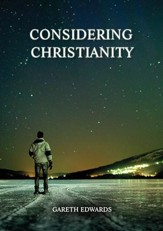 Considering Christianity