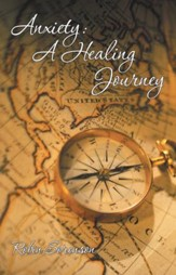 Anxiety: A Healing Journey - eBook