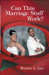 Can This Marriage Stuff Work? - eBook