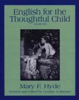 English for the Thoughtful Child, Volume One  - Slightly Imperfect