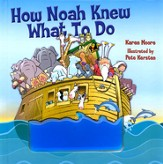 How Noah Knew What to Do - eBook