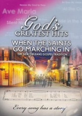 When the Saints Go Marching In: The Mew Orleans Gospel Tradition