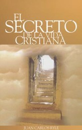 El Secreto de la Vida Cristiana  (The Secrets of the Christian Life)
