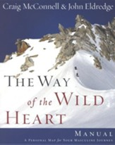 The Way of the Wild Heart Workbook