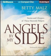 Angels by My Side: Stories and Glimpses of These Heavenly Helpers - unabridged audiobook on CD