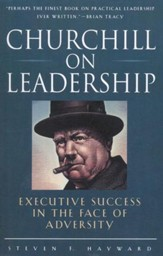 Churchill on Leadership, Softcover