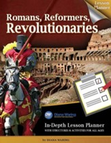 Romans, Reformers, Revolutionaries Lesson Planner