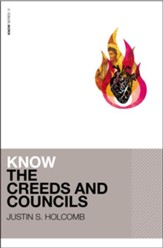 Know the Creeds and Councils: KNOW Series  - Slightly Imperfect