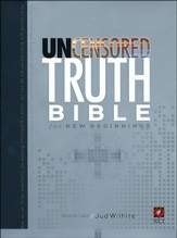 NLT The Uncensored Truth Bible for New Beginnings, Hardcover