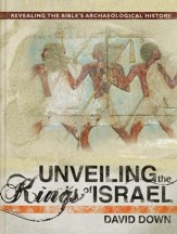 Unveiling the Kings of Israel: Revealing the Bible's Archaeological History