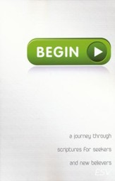 Begin: A Journey Through Scriptures for Seekers and New Believers