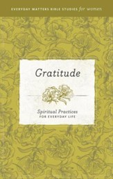 Gratitude: Spiritual Practices for Everyday Life - eBook