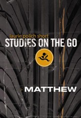 Matthew (Studies on the Go)