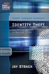 Identity Theft: The Thieves Who Want to Rob Your Future - eBook