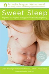Sweet Sleep: Nighttime and Naptime Strategies for the Breastfeeding Family - eBook