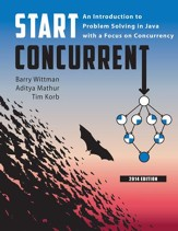 Start Concurrent: An Introduction to Problem Solving in Java with a Focus on Concurrency, 2014 - eBook