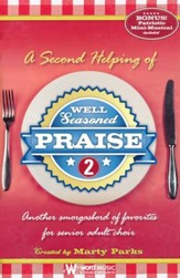 Well Seasoned Praise 2: Another Smorgasbord of Favorites for Senior Adult Choir