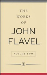 The Works of John Flavel: Volume 2
