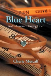 Blue Heart: God's Assurance During Grief - eBook