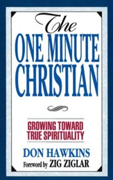 The One Minute Christian: Growing Toward Genuine Spirituality / New edition - eBook